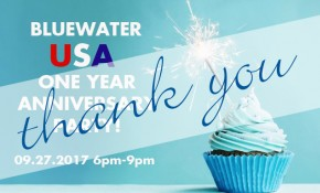 Bluewater USA – ONE Year Anniversary Party – Thank You!